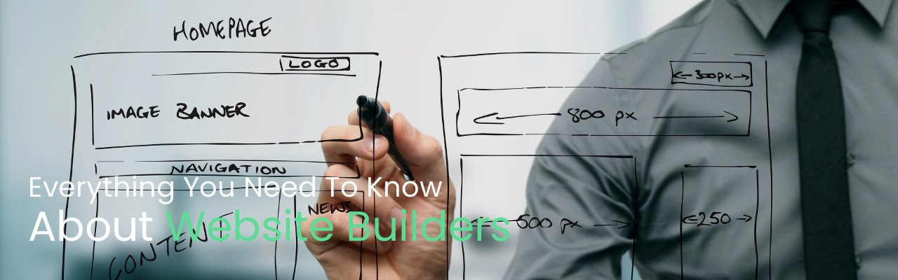 Everything You Need To Know About Website Builders