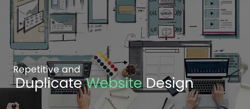 Repetitive and Duplicate Website Design