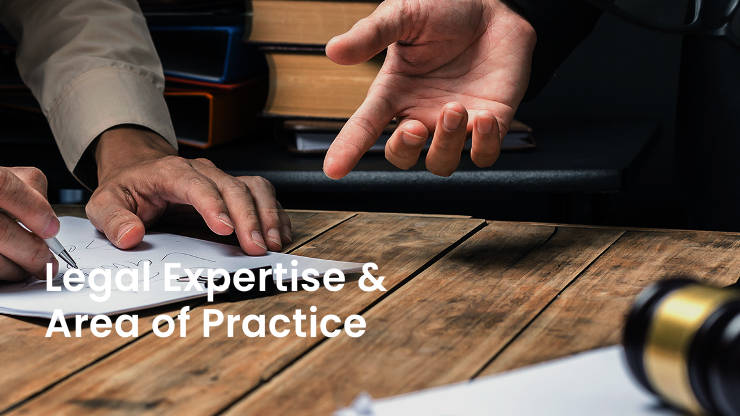 Legal Expertise and Area of Practice