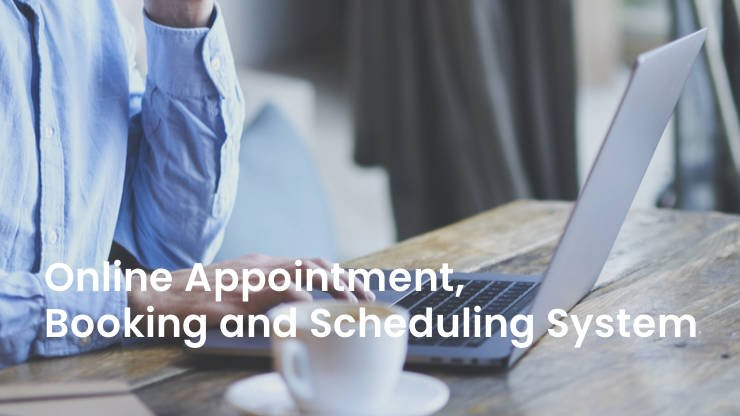 Online Appointment, Booking and Scheduling System