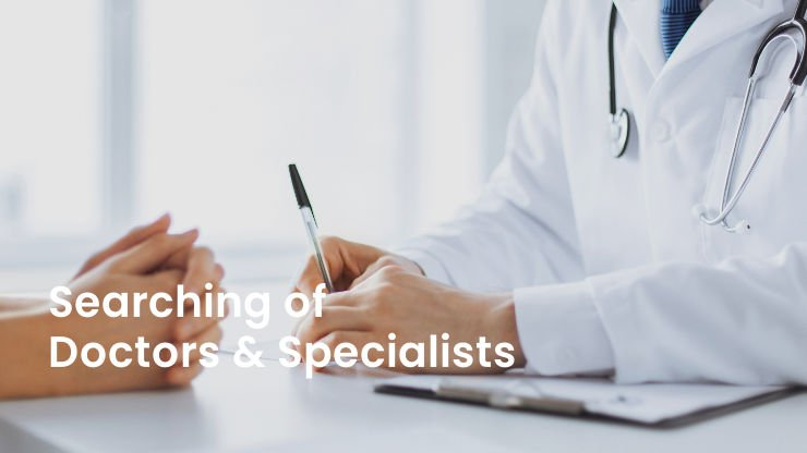 3. Searching of Doctors & Specialists
