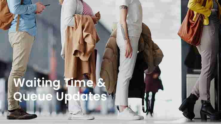 Waiting Times & Queue Updates